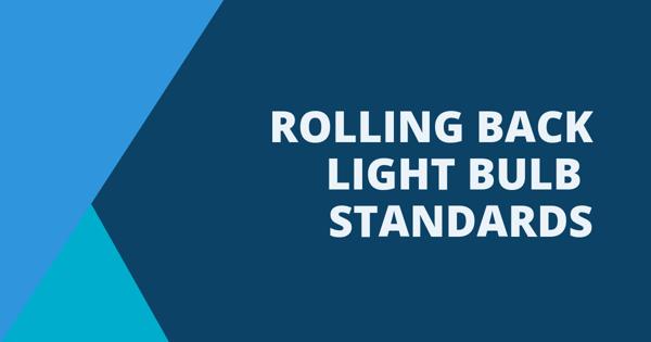 rolling back light bulb standards