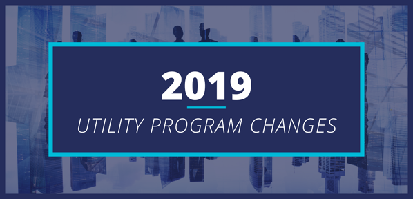 2019 Utility Program Changes - January 2019 Newsletter