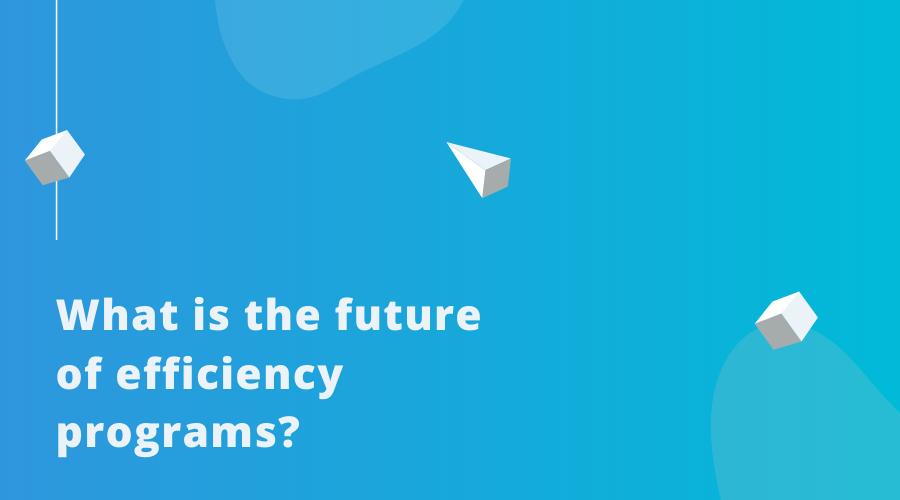 2020-01FutureofEfficiencyPrograms